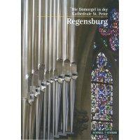 Die Domorgel in der Kathedrale St. Peter Regensburg