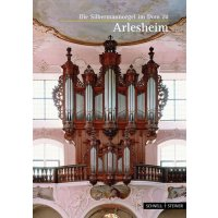 Die Silbermannorgel im Dom zu Arlesheim