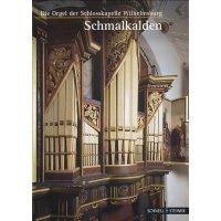 Schmalkalden - Die Orgel der Schlosskapelle Wilhelmsburg