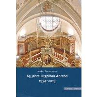 65 Jahre Orgelbau Ahrend 1954-2019