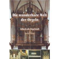 Die wunderbare Welt der Orgeln - Lübeck als Orgelstadt