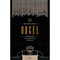 Die Orgel - Kulturgeschichte eines monumentalen Instruments
