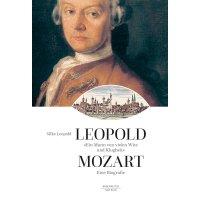 Leopold Mozart - Eine Biografîe