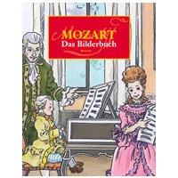 Mozart - Das Bilderbuch