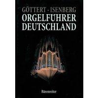 Orgelführer Deutschland - Band 1