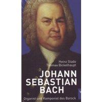 Johann Sebastian Bach - Organist und Komponist des Barock