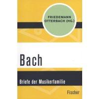 Bach - Briefe der Musikerfamilie