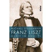 Franz Liszt - Genie im Abseits