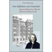 Vom Kaffeehaus zum Fürstenhof - J. S. Bachs Weltliche Kantaten