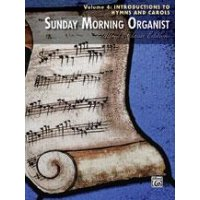 Sunday Morning Organist - Volume 4