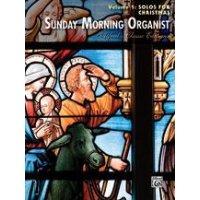 Sunday Morning Organist - Volume 1