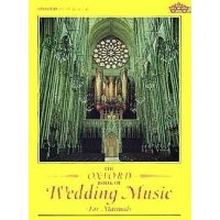 The Oxford Book of Wedding Music - for manuals