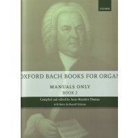 Oxford Bach Books for Organ: Manuals Only - Book 2