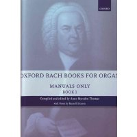 Oxford Bach Books for Organ: Manuals Only - Book 1