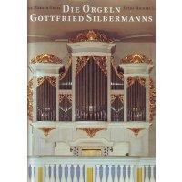Die Orgeln Gottfried Silbermanns