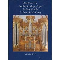 Die Arp-Schnitger-Orgel der Hauptkirche St. Jacobi in Hamburg *gebraucht*