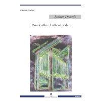 Brückner, Christoph - Rondo über Luther-Lieder