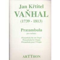 Vanhal, Jan Krtittel - Praeambula pro varhany