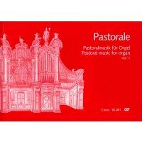 Pastorale - Pastoralmusik für Orgel Vol. 1