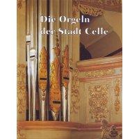 Die Orgeln der Stadt Celle