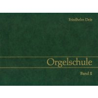 Deis, Friedhelm - Orgelschule Band 2