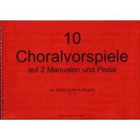 Häupler, Martin Gottlieb - 10 Choralvorspiele
