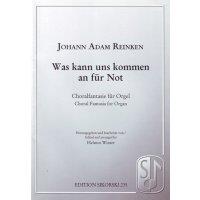 Reinken, Johann Adam - Was kann uns kommen an für Not