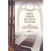 Orgel spielen mit Hand und Fuss - Band 1