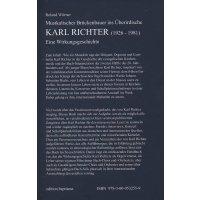 Karl Richter - Musikalischer Brückenbauer ins Überirdische