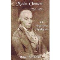 Muzio Clementi - Ein vergessenes Musikgenie