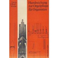 Handreichung zur Orgelpflege für Organisten