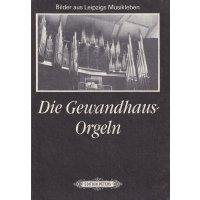 Die Gewandhaus-Orgeln *gebraucht*