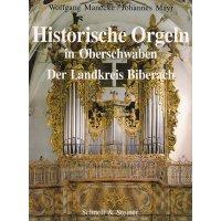 Historische Orgeln in Oberschwaben - Der Landkreis Biberach *gebraucht*