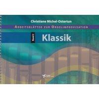 Arbeitsblätter zur Orgelimprovisation - Band 2 Klassik