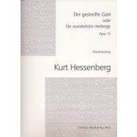 Hessenberg, Kurt - Der gestreifte Gast op. 75