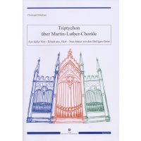 Brückner, Christoph - Triptychon über Martin-Luther-Choräle