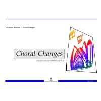 Brückner, Christoph - Choral-Changes