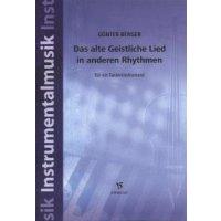 Berger, Günter - Das alte Geistliche Lied in anderen Rhythmen