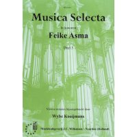 Asma, Feike - Musica Selecta 3