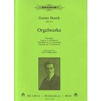 Busch, Gustav - Orgelwerke