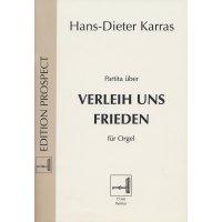 """Karras, Hans-Dieter - Partita über """"Verleih uns Frieden"""" für Orgel"""