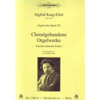 Karg-Elert, Sigfrid - Orgelwerke Band VII