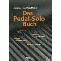 Michel, Johannes Matthias - Das Pedal-Solo Buch
