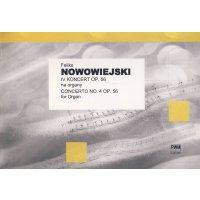 Nowowiejski, Feliks - Concerto No. 4 op. 56 for Organ