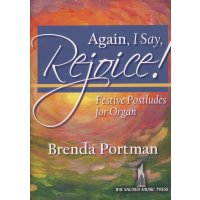 Portman, Brenda - Again, I Say, Rejoice!