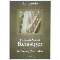 Reissiger, Friedrich August - 24 Pre- og Postludier