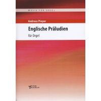 Pieper, Andreas - Englische Präludien