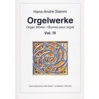 Stamm, Hans-André - Orgelwerke Vol. IV