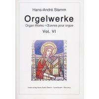 Stamm, Hans-André - Orgelwerke Vol. VI