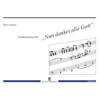 """Schönbach, Patrick - Choralbearbeitung über """"Nun danket alle Gott"""""""